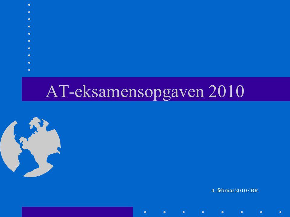 AT-eksamensopgaven 2010 4. februar 2010 / BR