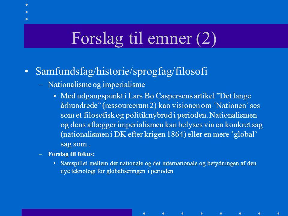 Forslag til emner (2) Samfundsfag/historie/sprogfag/filosofi