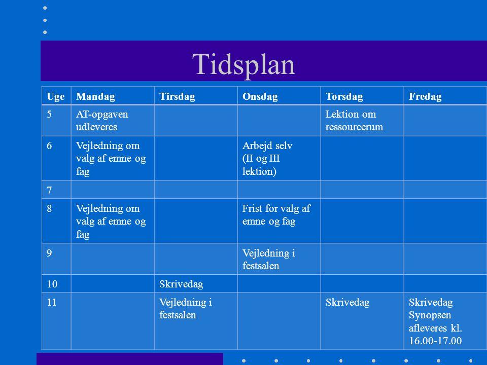 Tidsplan Uge Mandag Tirsdag Onsdag Torsdag Fredag 5