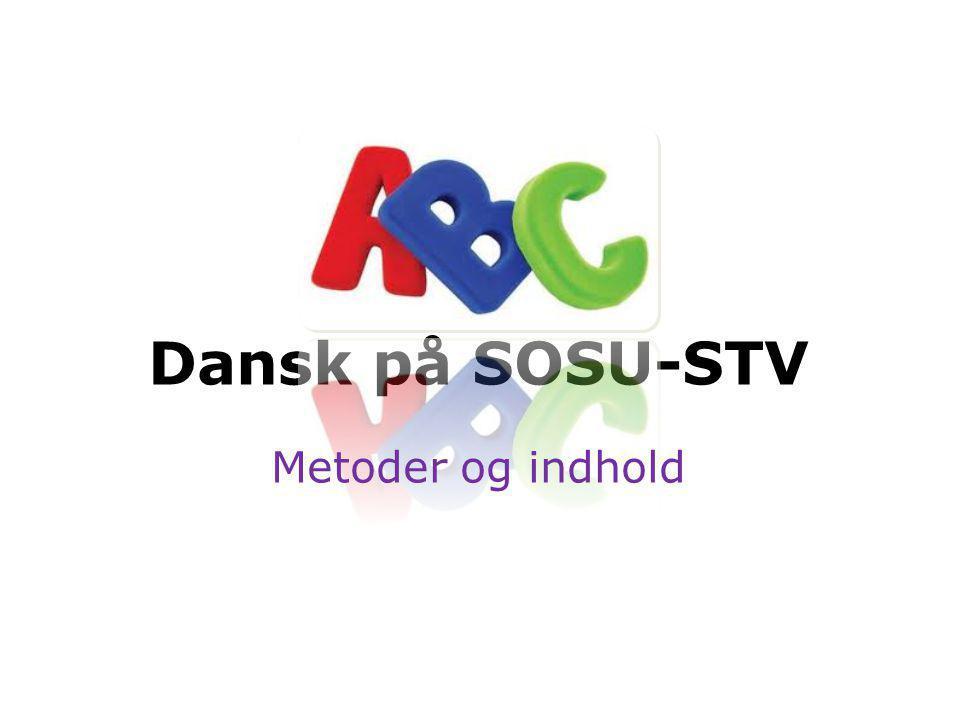 Dansk på SOSU-STV Metoder og indhold