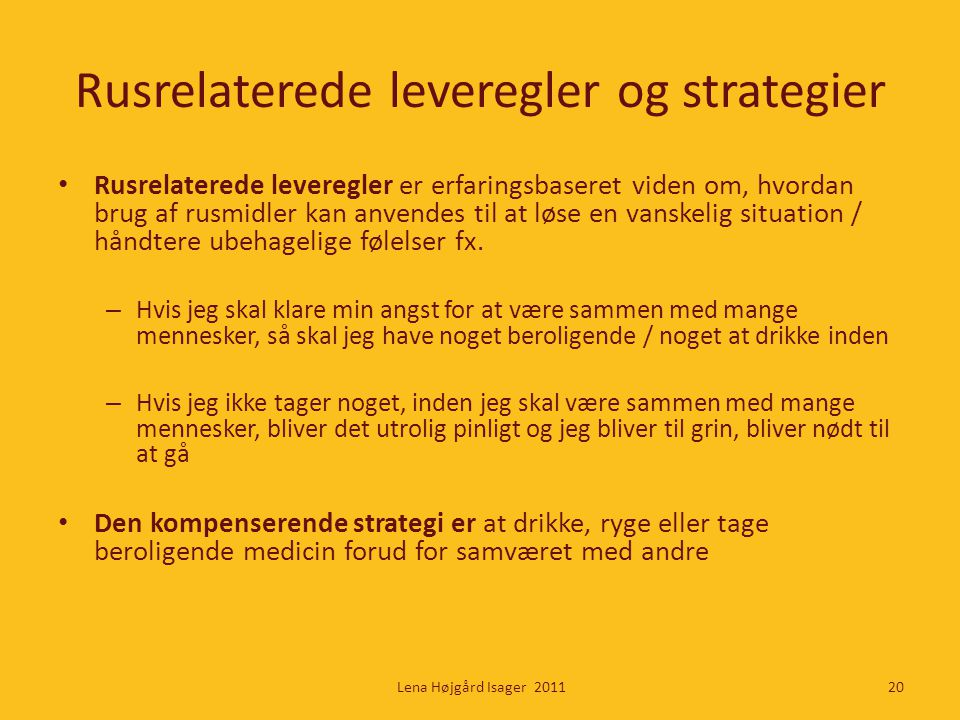Rusrelaterede leveregler og strategier