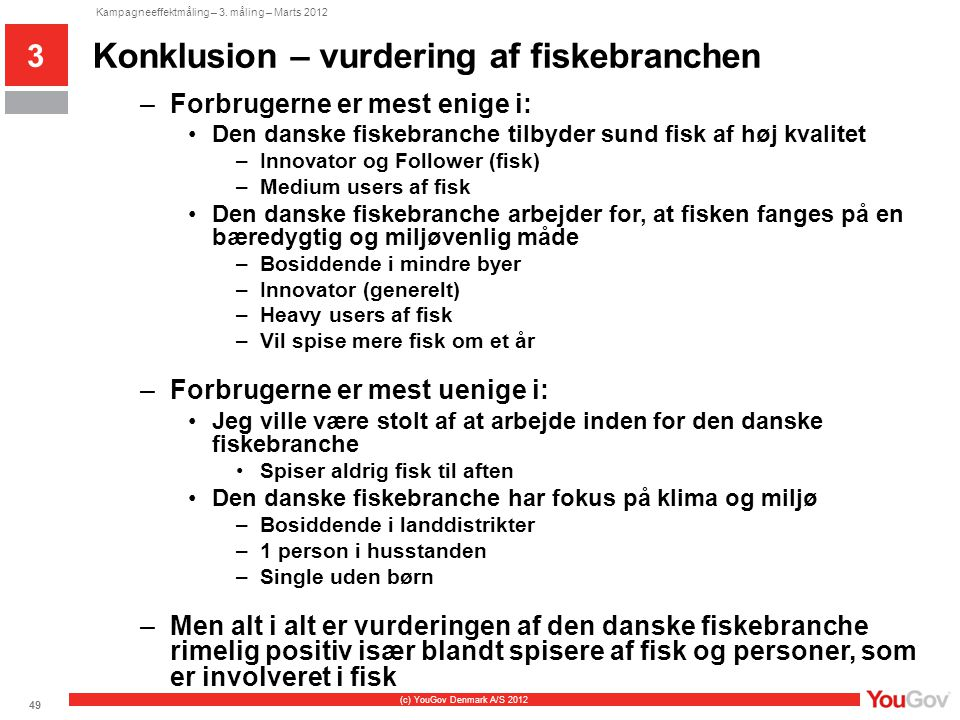 Konklusion – vurdering af fiskebranchen