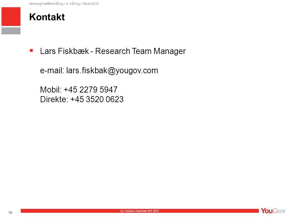 Kontakt Lars Fiskbæk - Research Team Manager e-mail: lars.fiskbak@yougov.com Mobil: +45 2279 5947 Direkte: +45 3520 0623.