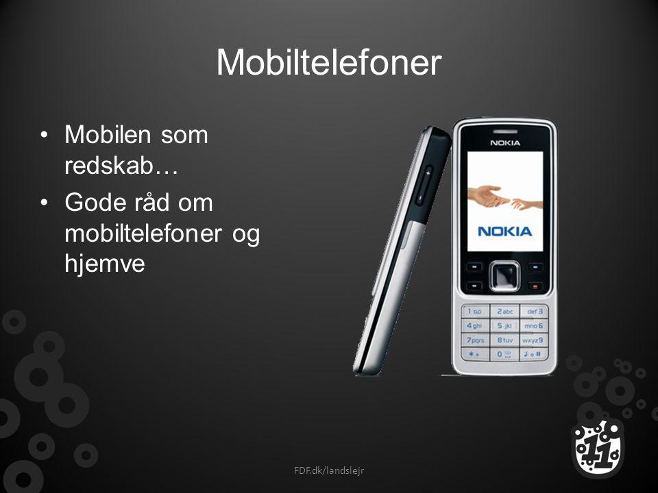 Mobiltelefoner Mobilen som redskab…
