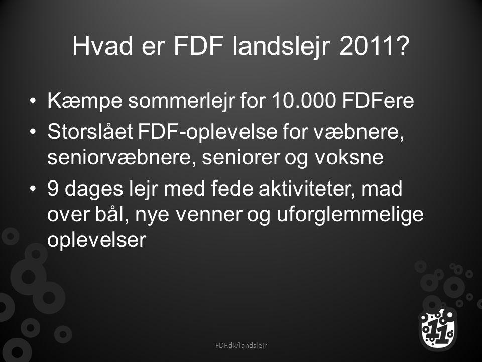 Hvad er FDF landslejr 2011 Kæmpe sommerlejr for 10.000 FDFere