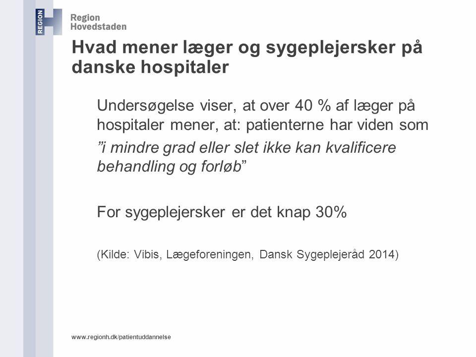 Hvad mener læger og sygeplejersker på danske hospitaler