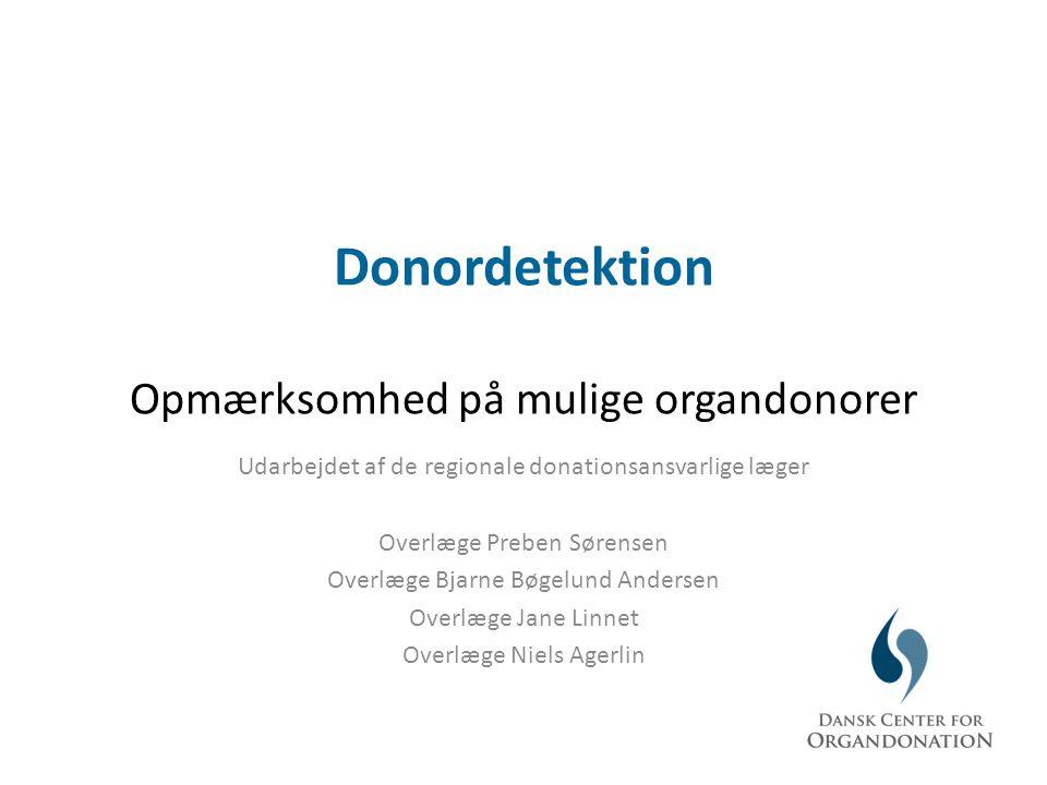 Donordetektion Opmærksomhed på mulige organdonorer