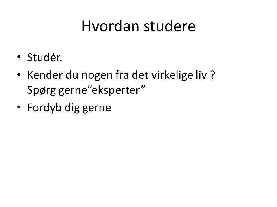 Hvordan studere Studér.