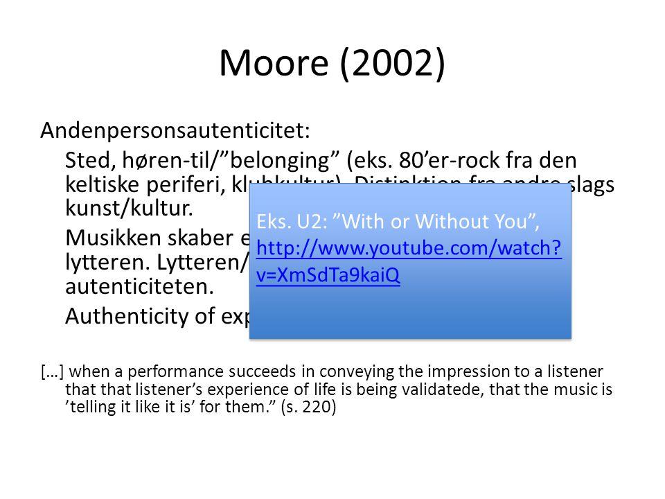 Moore (2002) Andenpersonsautenticitet: