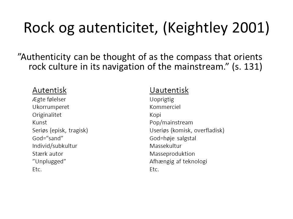 Rock og autenticitet, (Keightley 2001)
