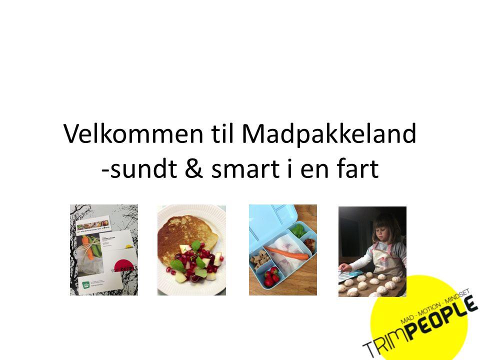 Velkommen til Madpakkeland -sundt & smart i en fart - ppt download