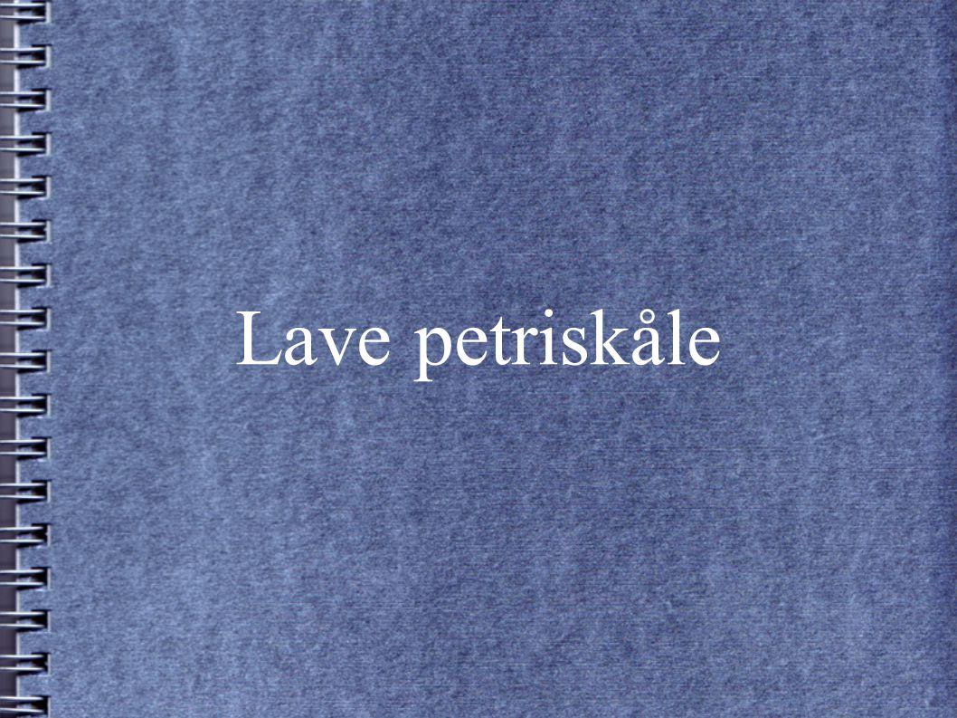 Lave petriskåle
