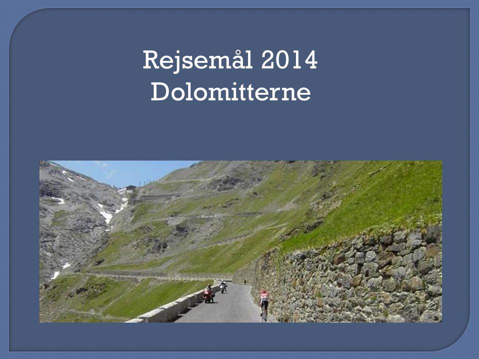 Rejsemål 2014 Dolomitterne