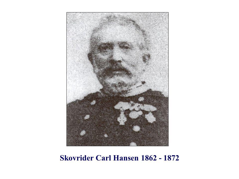 Skovrider Carl Hansen 1862 - 1872