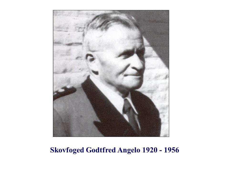 Skovfoged Godtfred Angelo 1920 - 1956