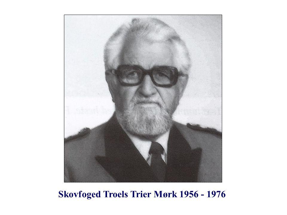 Skovfoged Troels Trier Mørk 1956 - 1976