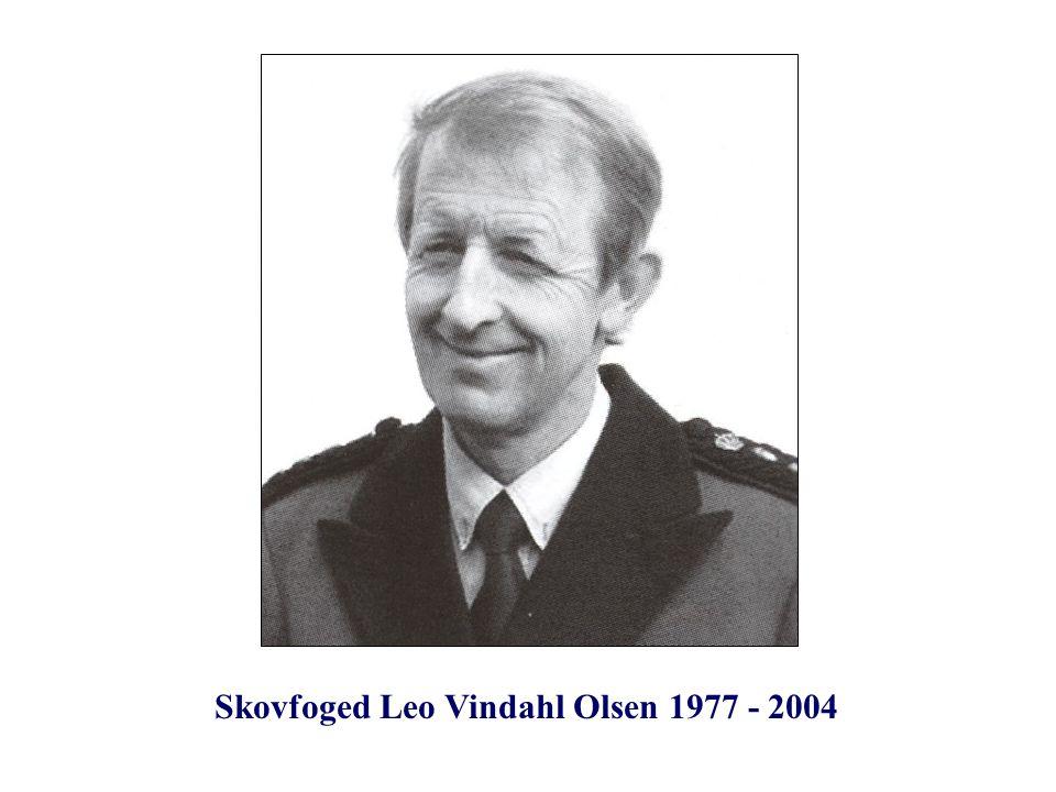 Skovfoged Leo Vindahl Olsen 1977 - 2004