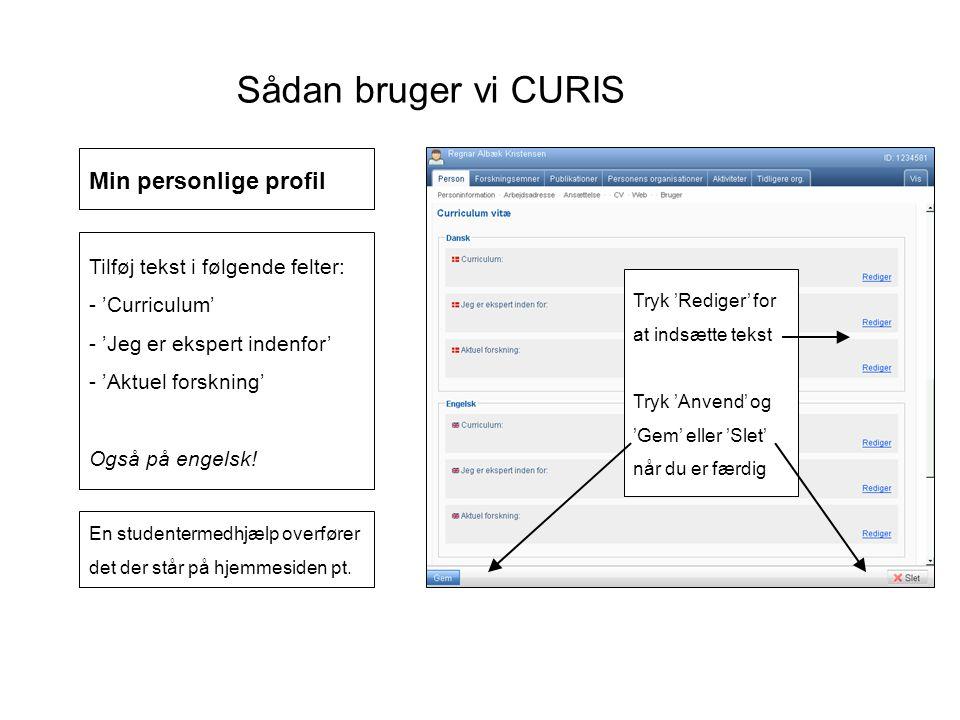 Sådan bruger vi CURIS Min personlige profil