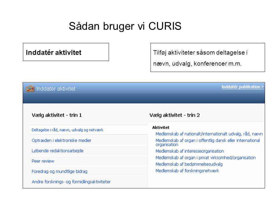 Sådan bruger vi CURIS Inddatér aktivitet