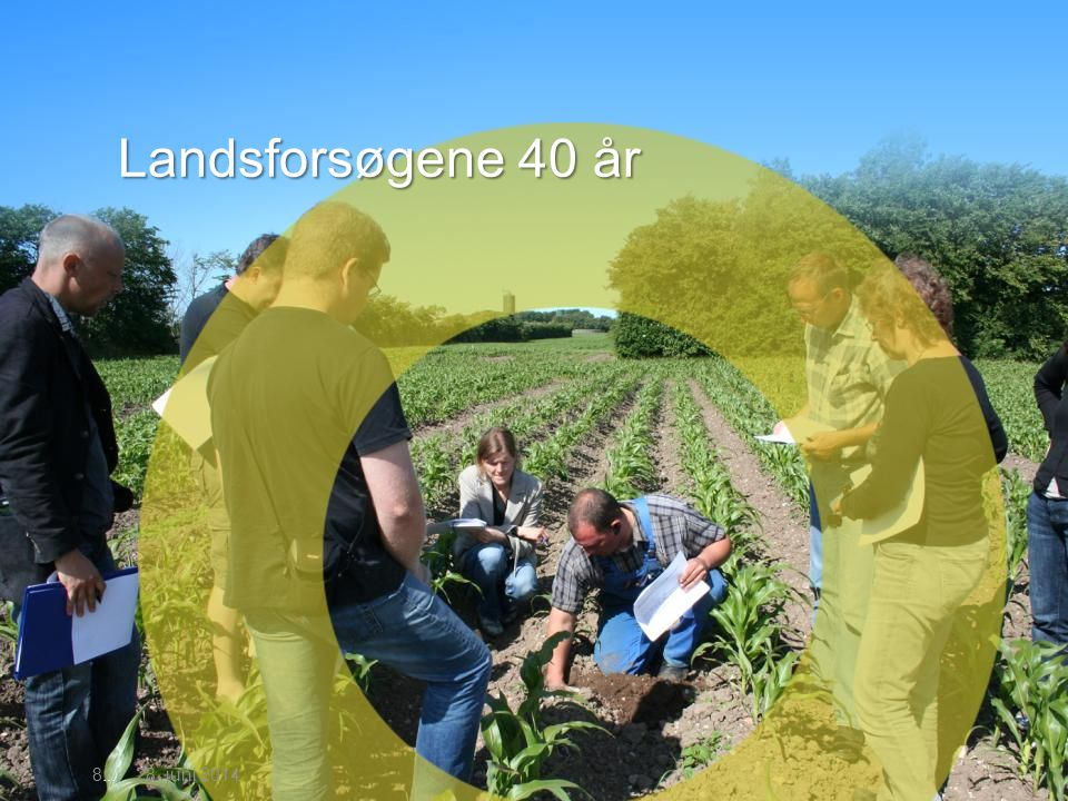 3. april 2017 Landsforsøgene 40 år 8...| 3. april 2017 8