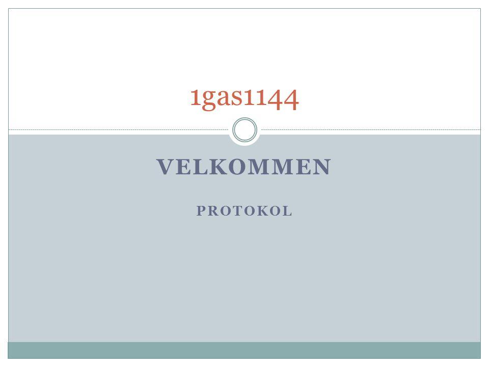 1gas1144 Velkommen Protokol Opråb – liste retur til elevadm.