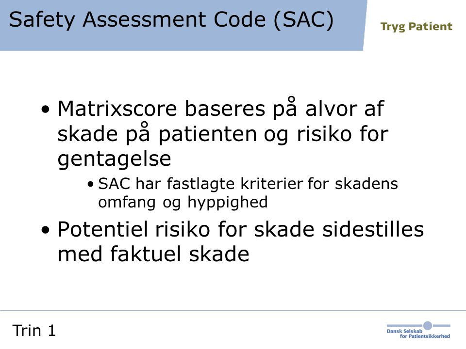 Safety Assessment Code (SAC)