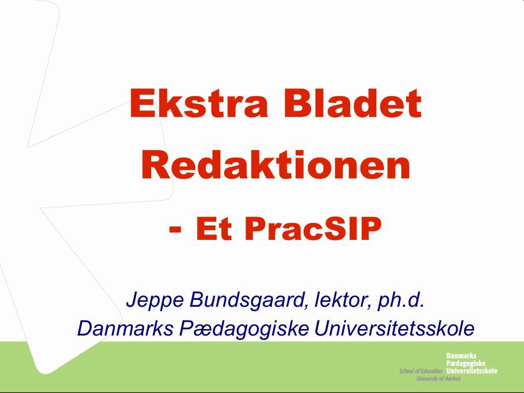 Ekstra Bladet Redaktionen - Et PracSIP