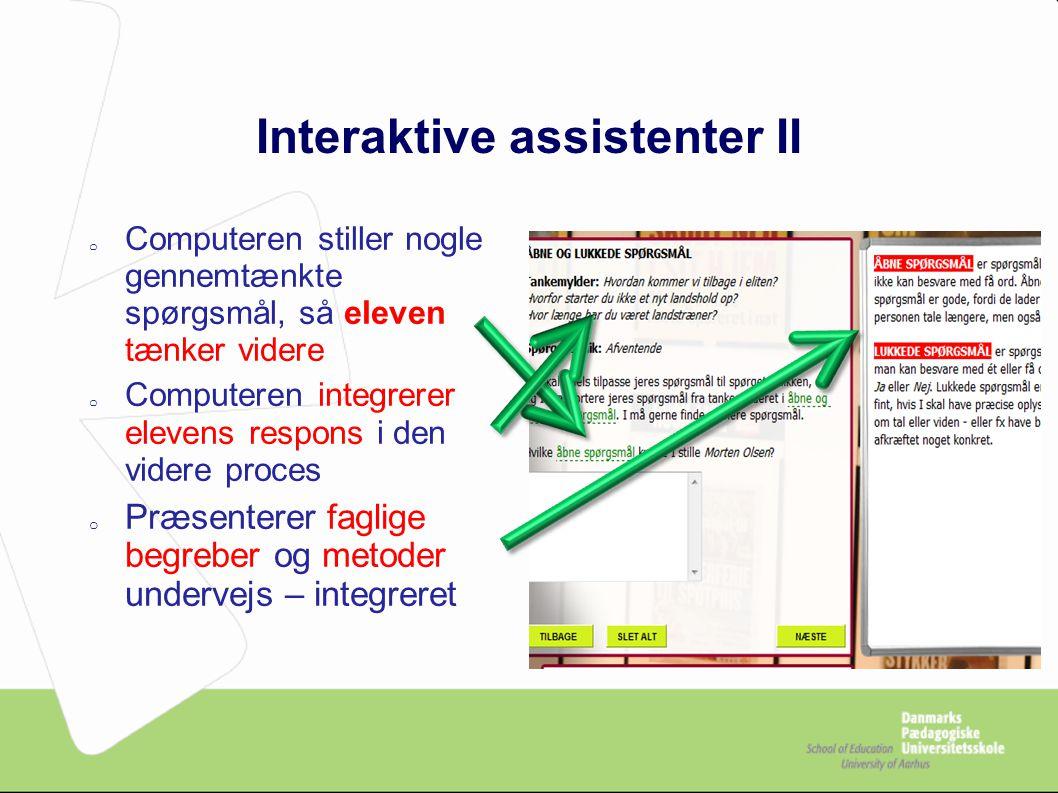 Interaktive assistenter II