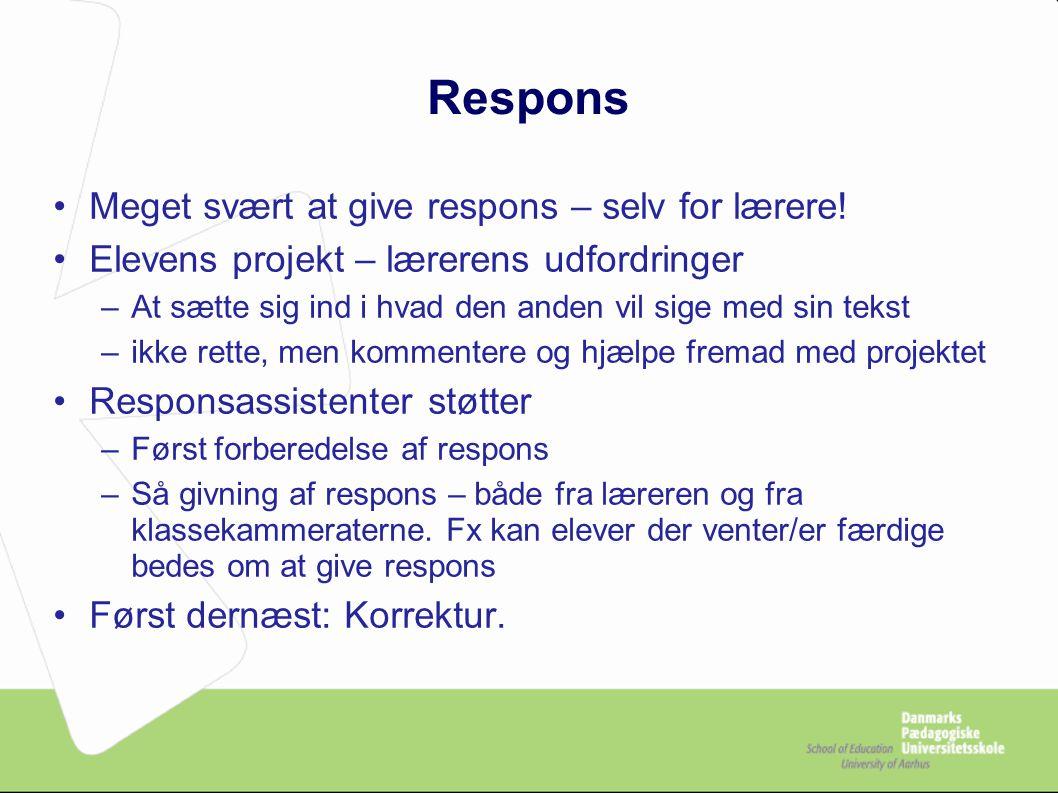 Respons Meget svært at give respons – selv for lærere!