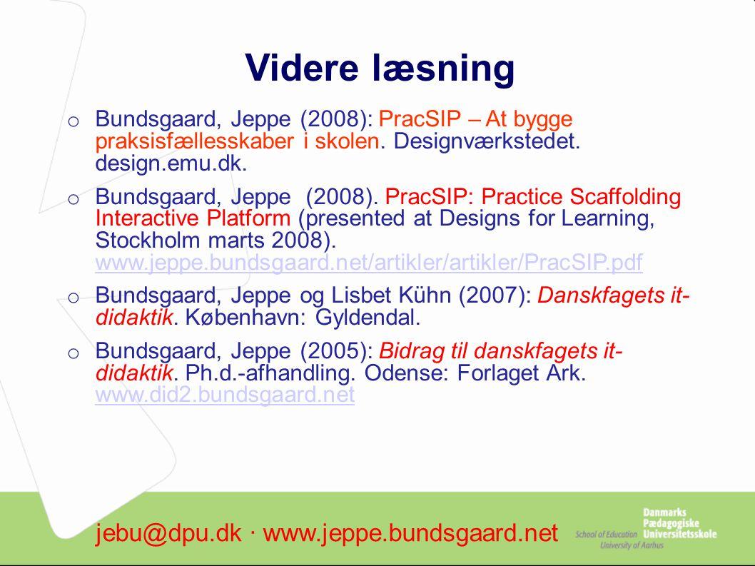Videre læsning jebu@dpu.dk ∙ www.jeppe.bundsgaard.net