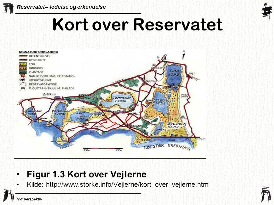 Kort over Reservatet Figur 1.3 Kort over Vejlerne