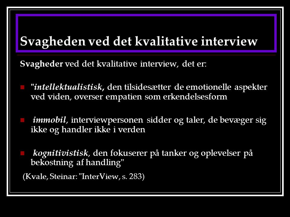 Svagheden ved det kvalitative interview