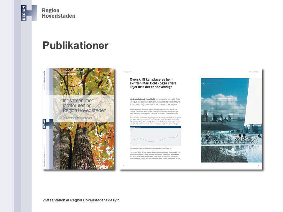 Publikationer Præsentation af Region Hovedstadens design