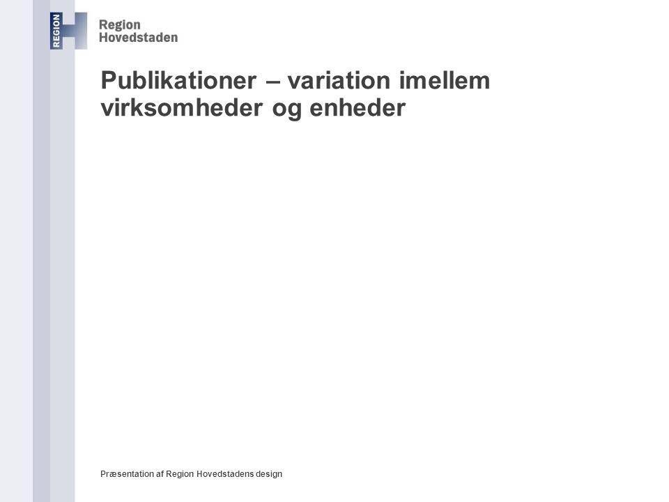 Publikationer – variation imellem virksomheder og enheder
