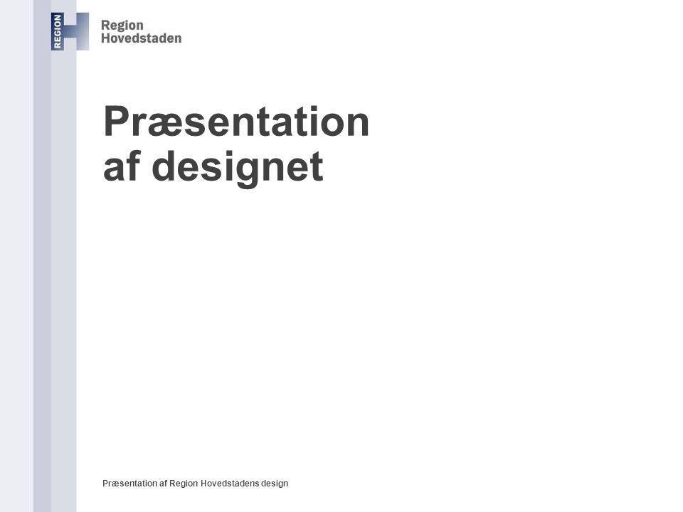 Præsentation af designet