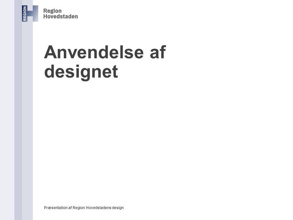 Anvendelse af designet