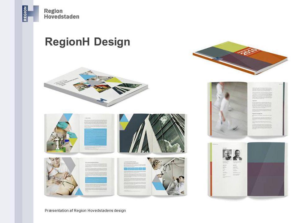 RegionH Design Præsentation af Region Hovedstadens design
