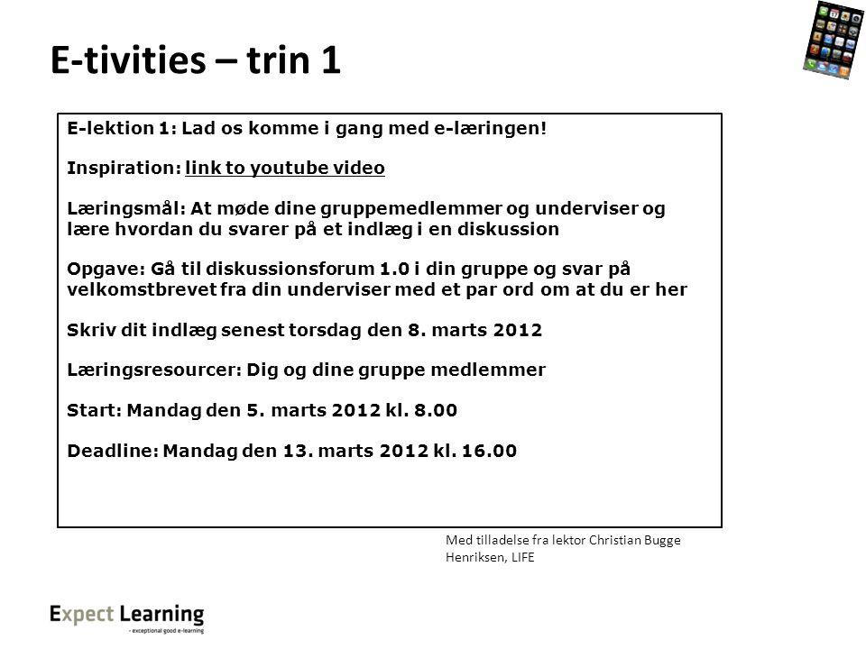 E-tivities – trin 1 E-lektion 1: Lad os komme i gang med e-læringen!