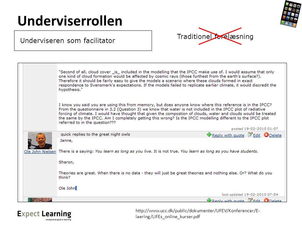 Underviserrollen Traditionel forelæsning Underviseren som facilitator