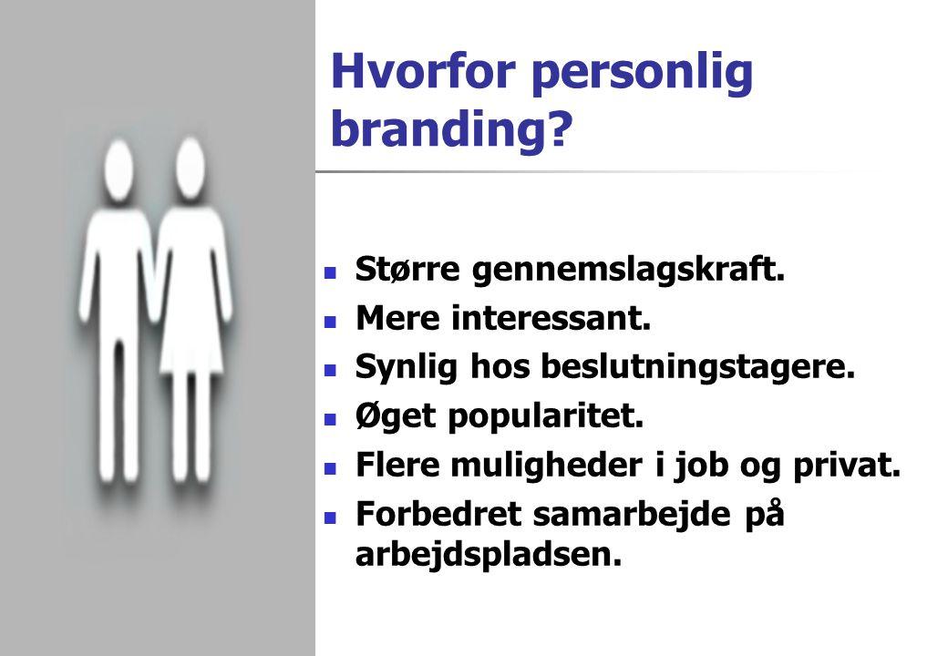 Hvorfor personlig branding