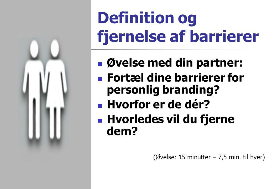 Definition og fjernelse af barrierer
