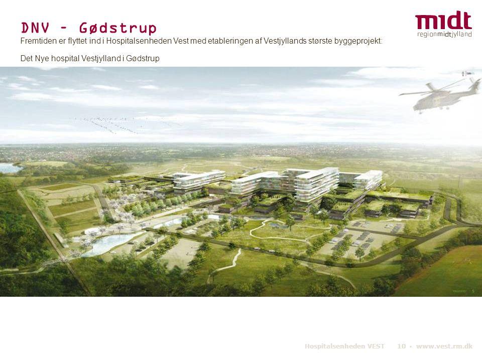 DNV – Gødstrup Fremtiden er flyttet ind i Hospitalsenheden Vest med etableringen af Vestjyllands største byggeprojekt: