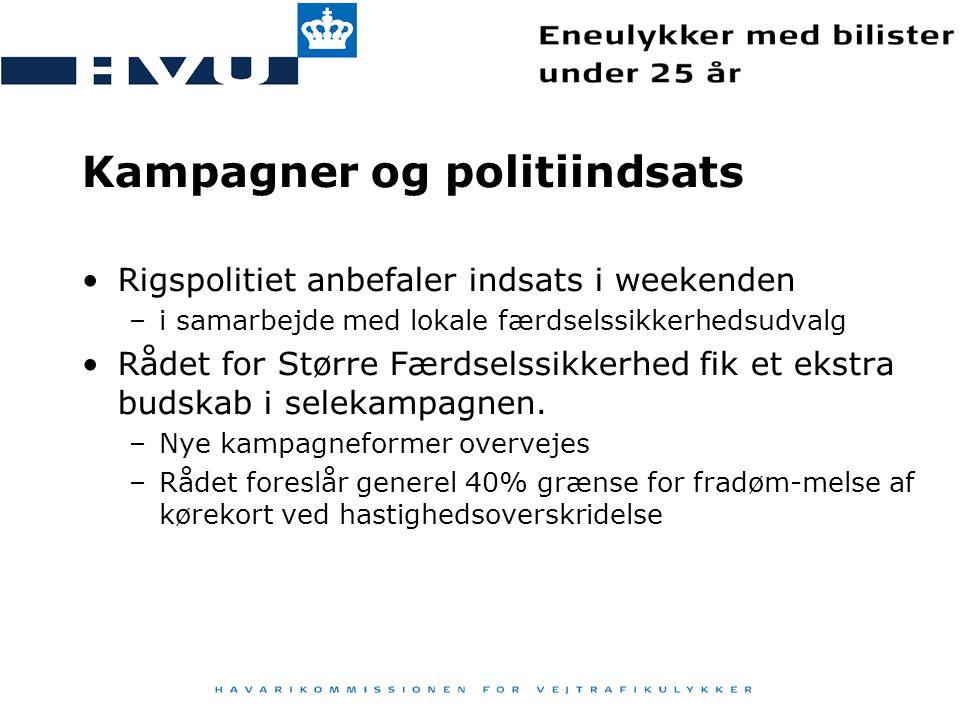 Kampagner og politiindsats