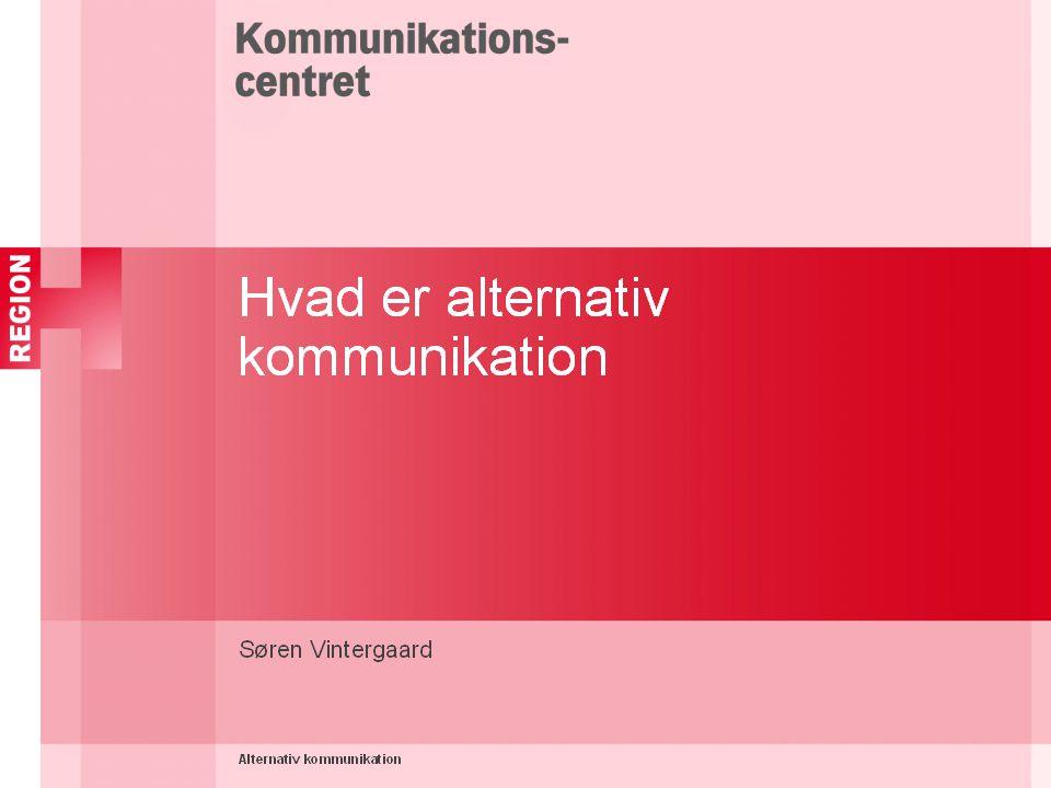 Hvad er alternativ kommunikation