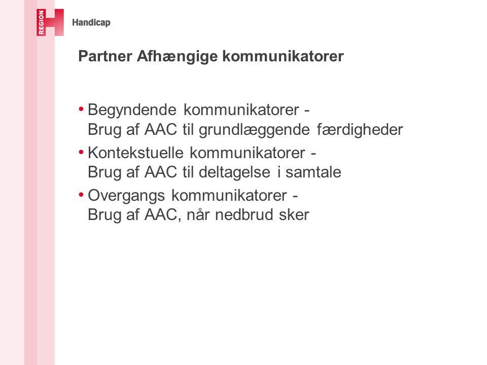 Partner Afhængige kommunikatorer