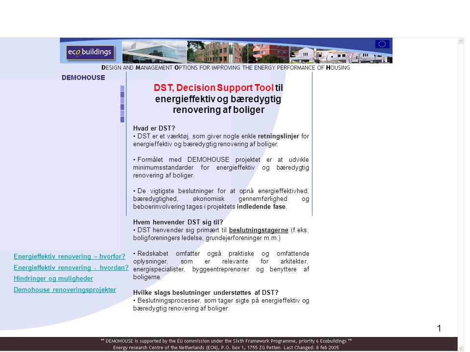 DST, Decision Support Tool til