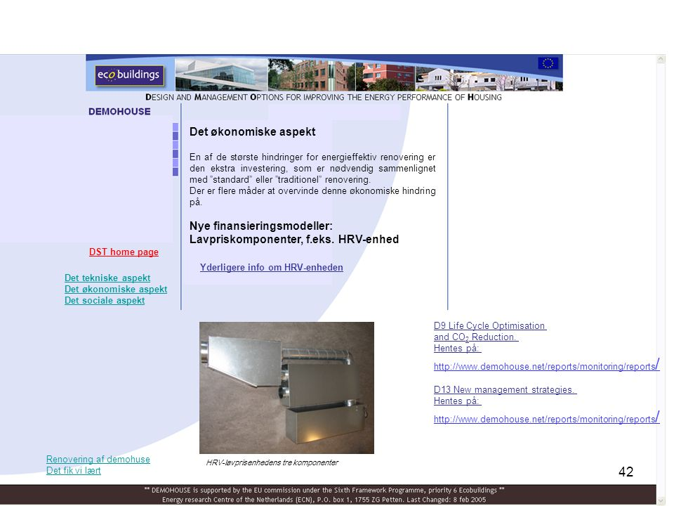 Nye finansieringsmodeller: Lavpriskomponenter, f.eks. HRV-enhed
