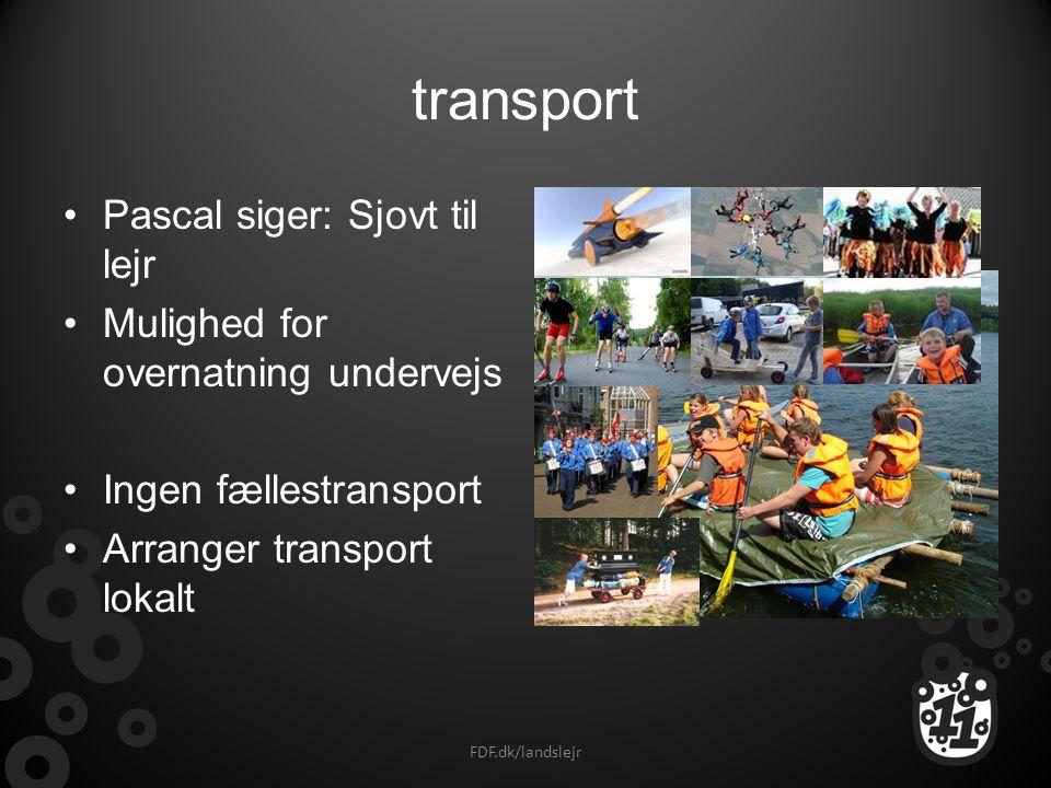 transport Pascal siger: Sjovt til lejr