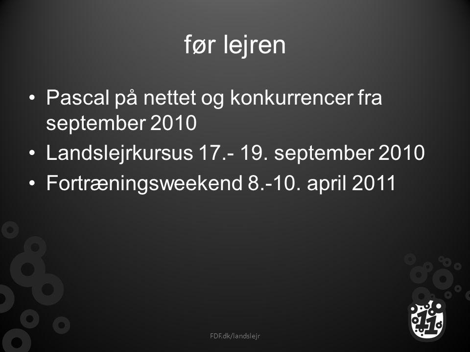 før lejren Pascal på nettet og konkurrencer fra september 2010