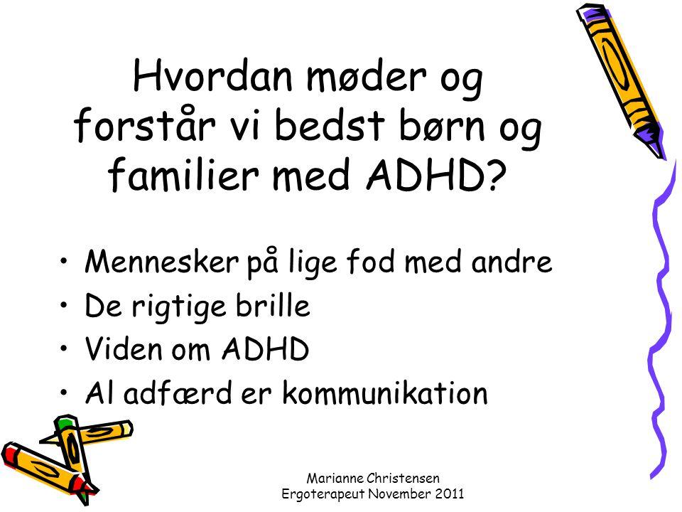 Hvordan møder og forstår vi bedst børn og familier med ADHD